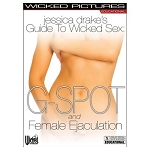 Jessica Drake's  Wicked Guide to G-Spot & Female Ejaculation